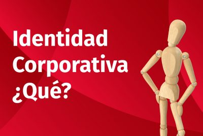 Identidad Corporativa ¿Qué?